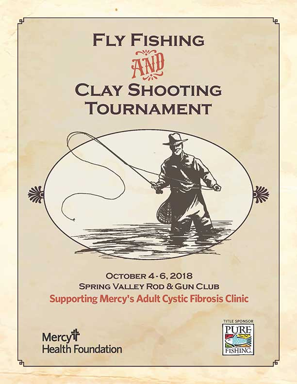 Fly Fishing & Clay Shooting Tournament Oct. 4-6 2018