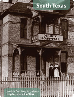 Laredo's first hospital, Mercy Hospital, opening in 1894.