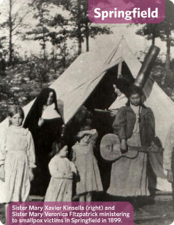 Sister Mary Xavier Kinsella (right) and Sister Mary Veronica FItzpatrick ministering to smallpox victims in Springfield in 1899.